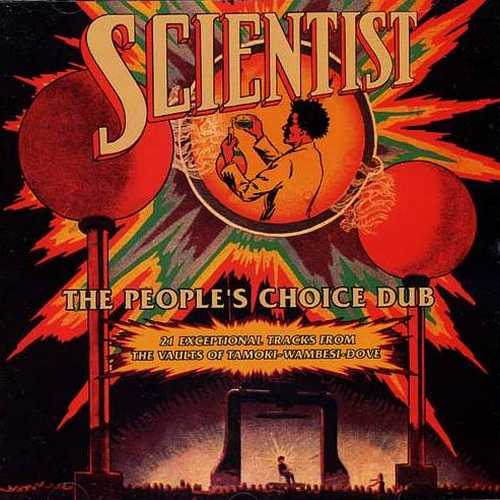 Scientist - The People's Choice Dub