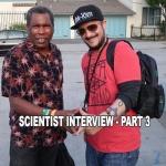 Interview with Scientist – Part 3