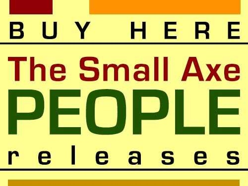 New in our Shop section: The Small Axe People