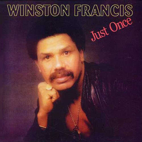 Winston Francis - Just Once CD