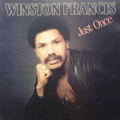 Winston Francis - Just Once LP