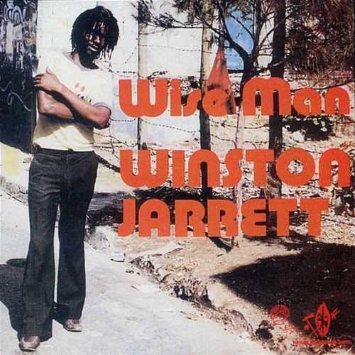 Winston Jarrett - Wise Man