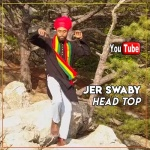 Jer Swaby – Head Top | New Video