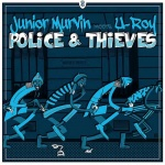 Junior Murvin Meets U-Roy – Police and Thieves | New Single