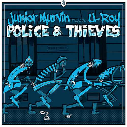 Junior Murvin Meets U-Roy - Police and Thieves
