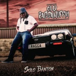 Solo Banton – Old Raggamuffin | New Album