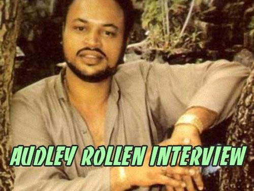 Audley Rollen Interview