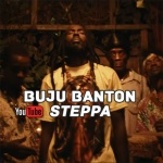Buju Banton – Steppa | New Video