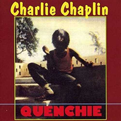 Charlie Chaplin - Quenchie
