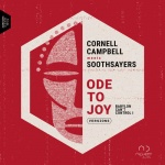 Cornell Campbell Meets Soothsayers – Ode To Joy (Babylon Can't Control I)