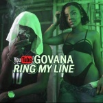 Govana – Ring My Line | New Single