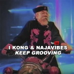 I Kong & Najavibes – Keep Grooving | New Video