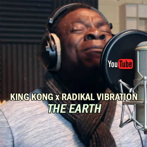 King Kong x Radikal Vbration - The Earth