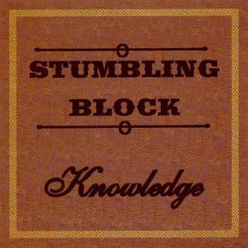 Knowledge - Stumbling Block