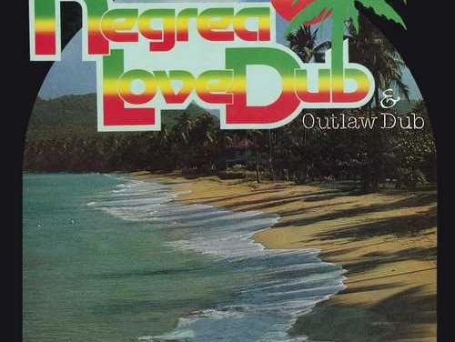 Linval Thompson & The Revolutionaries – Negrea Love Dub & Outlaw Dub