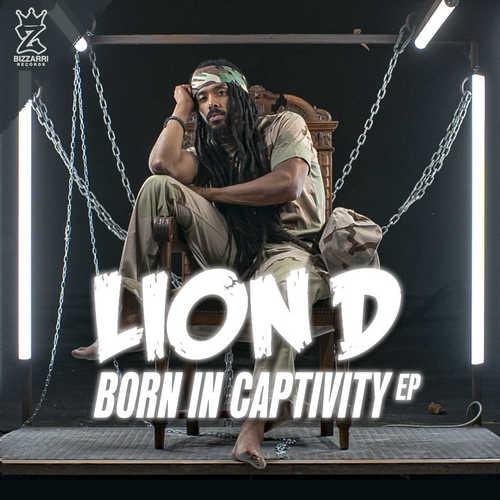 Lion D - Born In Captivity EP