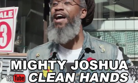 Mighty Joshua – Clean Hands   New Video