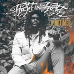 Mortimer – Fight The Fight | New EP