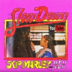 Skip Marley & H.E.R. – Slow Down | New Single