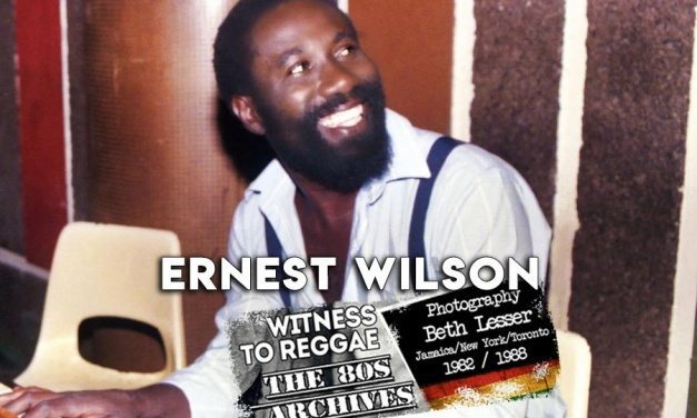 Witness To Reggae | Ernest Wilson