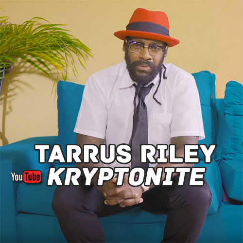 Tarrus Riley - Kryptonite