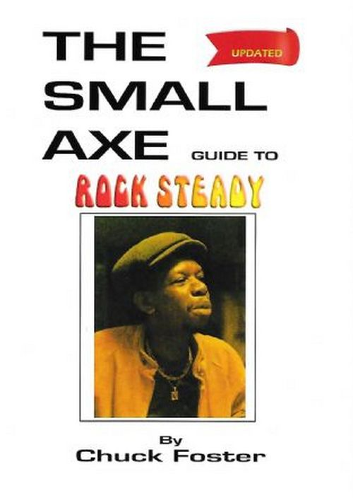 The Small Axe Guide To Rocksteady