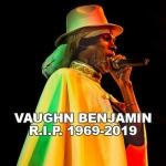 Vaughn Benjamin – The Mythical Legend Of Reggae (1969-2019)