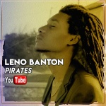Leno Banton – Pirates | New Video/Single