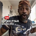 Lutan Fyah – Giggling | New Video