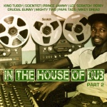 In The House Of Dub Part 2