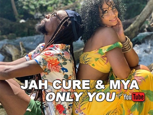 Jah Cure & Mya – Only You | New Video