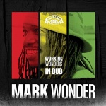 Mark Wonder – Working Wonders In Dub
