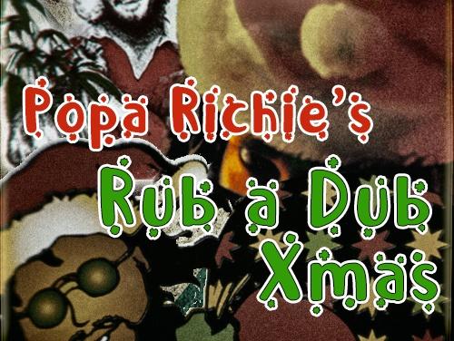 Popa Richie's Rub A Dub Xmas