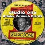 Studio One – B-Sides, Versions & Dubs #5