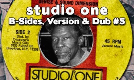 Studio One – B-Sides, Versions & Dubs #5