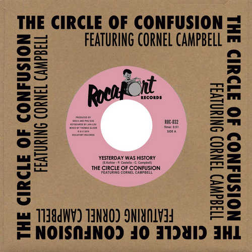 The Circle Of Confusion feat. Cornell Campbell - Yesterday Was History