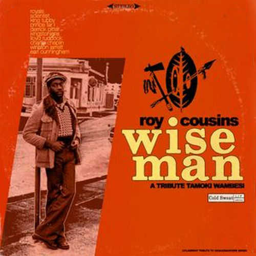 Wise Man - A tribute to Roy Cousins and Tamoki-Wambesi