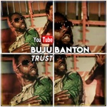 Buju Banton – Trust | New Video