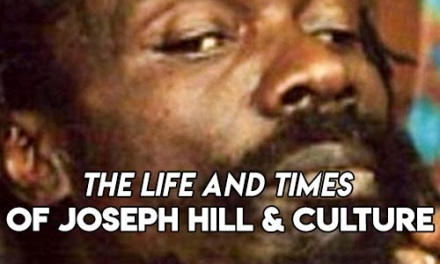 The Life and Times of Joseph Hill & Culture