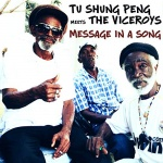 Tu Shung Peng Meets The Viceroys – Message In A Song | New Single