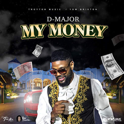 D Major - My Money