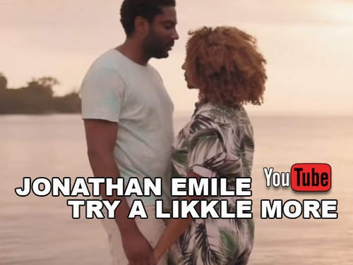 Jonathan Emile – Try A Likkle More   New Video