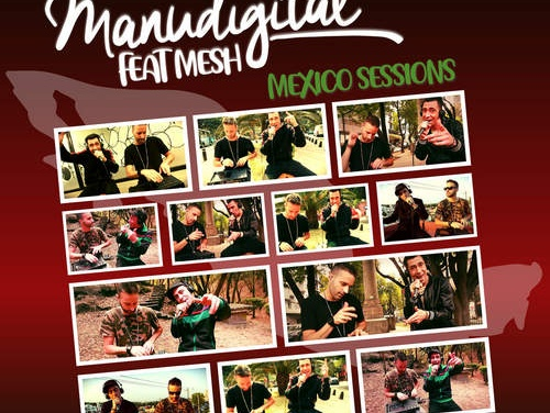 Manudigital feat. Mesh – Mexico Sessions | New EP