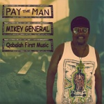 Mikey General announces new single and album!