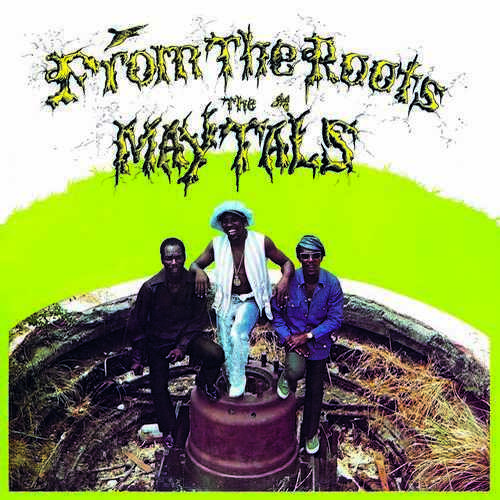 Toots & The Maytals - From The Roots