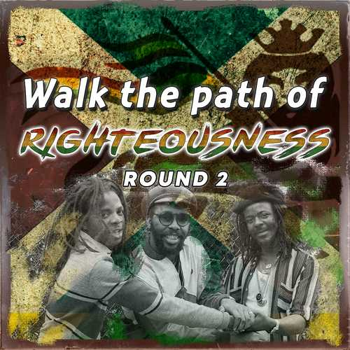 Walk The Path of Righteousness - Round 2