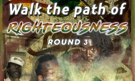 Walk The Path of Righteousness – Round 3
