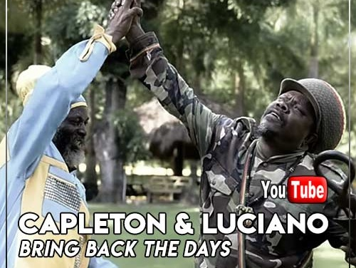Capleton & Luciano – Bring Back The Days | New Video