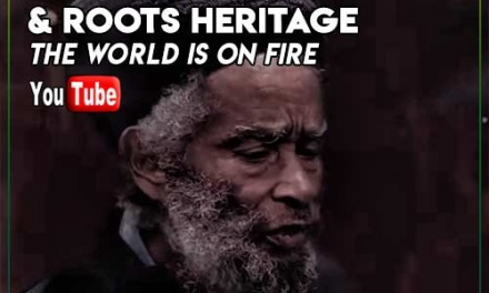 Max Romeo & Roots Heritage – The World Is On Fire   New Official Video