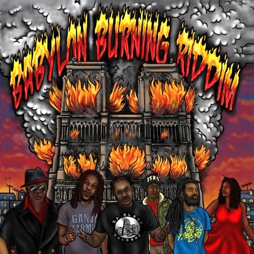 Babylon Burning Riddim
